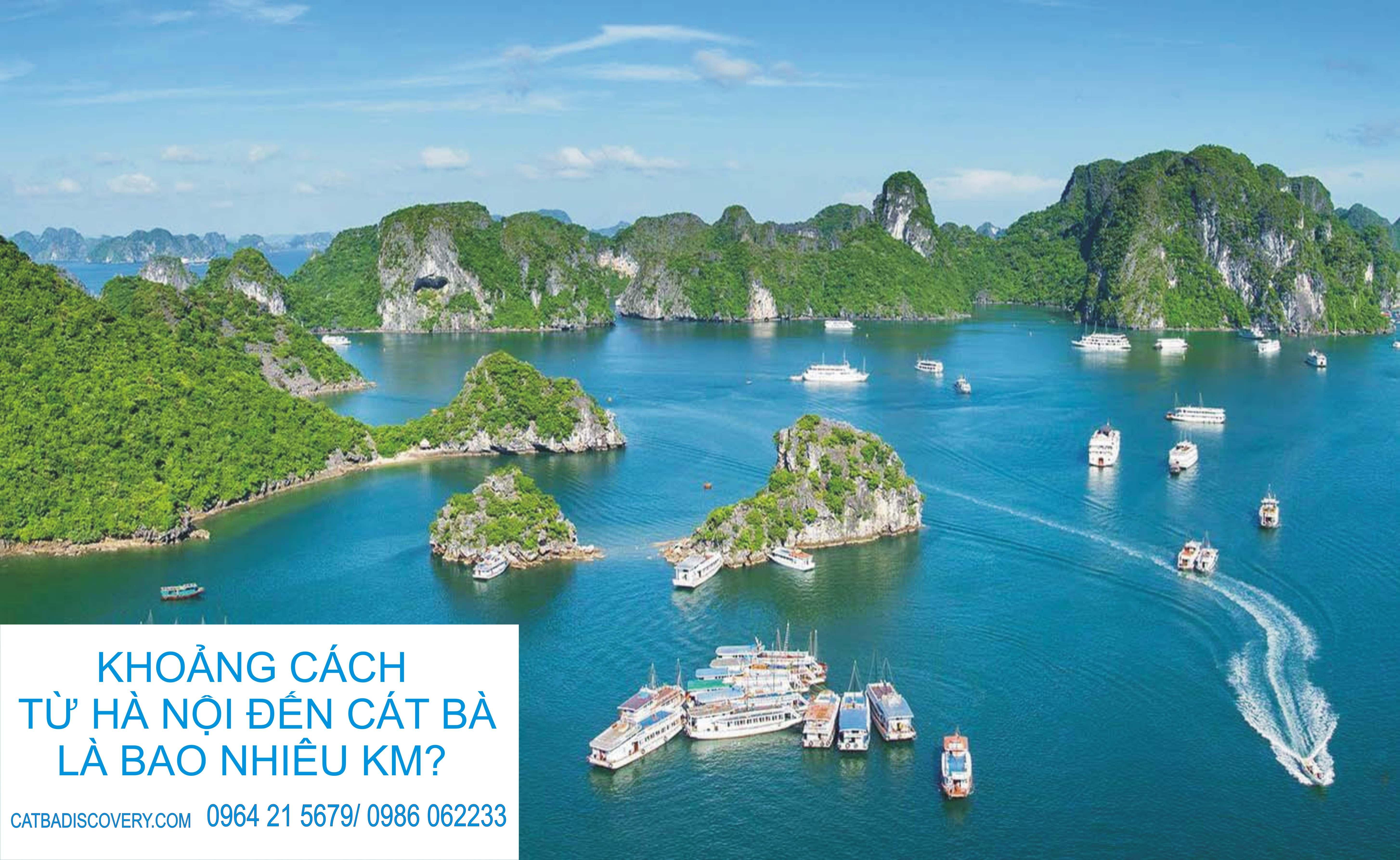 Khoảng cách từ Hà Nội đến Cát Bà thực tế là bao nhiêu km?